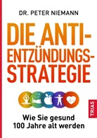 Peter Niemann - Die Anti-Entzündungs-Strategie