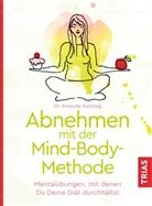 Amanda Sonntag - Abnehmen mit der Mind-Body-Methode