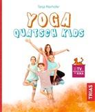 Tanja Mairhofer - Yoga Quatsch Kids