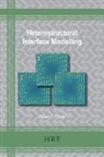 David J. Fisher - Heterostructural Interface Modelling