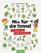 Karine Balzeau - Nix für die Tonne!