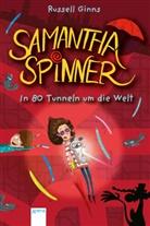 Barbara Fisinger, Russell Ginns, Barbara Fisinger, Jan Möller - Samantha Spinner. In 80 Tunneln um die Welt