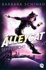 Barbara Schinko - Alleycat - Sehnsucht & Verrat