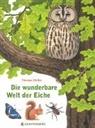 Thomas Müller - Die wunderbare Welt der Eiche