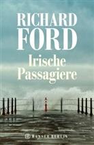 Richard Ford - Irische Passagiere