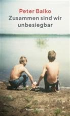 Peter Balko - Zusammen sind wir unbesiegbar