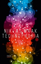 Niklas Maak - Technophoria