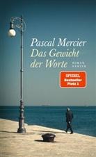 Pascal Mercier - Das Gewicht der Worte