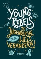 Benjami Knödler, Benjamin Knödler, Christine Knödler, Felicitas Horstschäfer - Young Rebels