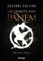 Suzanne Collins, Sylke Hachmeister, Peter Klöss - Die Tribute von Panem 1. Tödliche Spiele