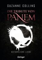 Suzanne Collins, Sylke Hachmeister, Peter Klöss - Die Tribute von Panem 2. Gefährliche Liebe