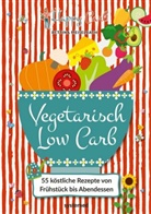 Bettina Meiselbach - Happy Carb: Vegetarisch Low Carb