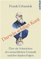 Frank Urbaniok - Darwin schlägt Kant