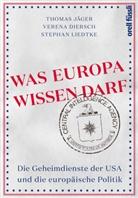Verena Diersch, Thomas Jäger, Stephan Liedtke - Was Europa wissen darf