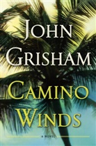 John Grisham - Camino Winds