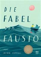 Oliver Jeffers, Oliver Jeffers, Anna Schaub - Die Fabel von Fausto