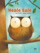 Paul Friester, Philippe Goossens, Philippe Goossens - Heule Eule