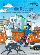 Atlant Bieri, Daniel Frick, Daniel Frick - Globi und die Roboter
