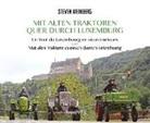 Steven Weinberg - Mit alten Traktoren quer durch Luxemburg