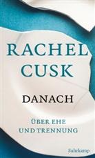 Rachel Cusk - Danach