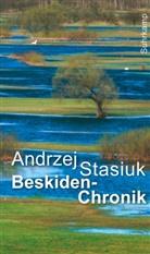 Andrzej Stasiuk - Beskiden-Chronik