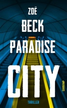 Zoë Beck - Paradise City