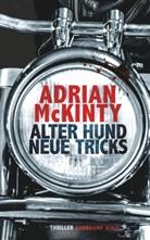 Adrian McKinty - Alter Hund, neue Tricks