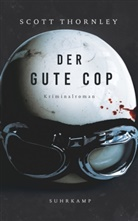 Scott Thornley, Thoma Wörtche, Thomas Wörtche - Der gute Cop