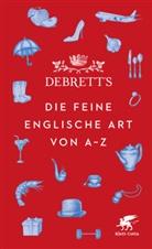 Lt Debrett's, Debrett's Ltd., Debrett' Ltd - Debrett's. Die feine englische Art von A-Z