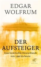 Edgar Wolfrum - Der Aufsteiger