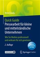 Nina Claudy - Quick Guide Pressearbeit für kleine und mittelständische Unternehmen, m. 1 Buch, m. 1 E-Book