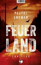 Pascal Engman - Feuerland