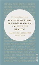 """Sven Michaelsen - """"Am Anfang steht der Größenwahn, am Ende die Demut"""""""