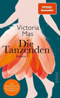 Victoria Mas - Die Tanzenden - Roman