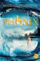Michael Peinkofer - Phönix - Sintflut