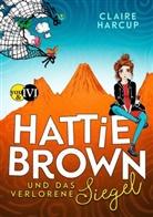 Claire Harcup - Hattie Brown und das Verlorene Siegel