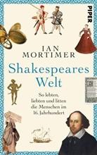 Ian Mortimer - Shakespeares Welt