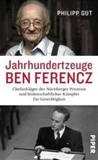 Philipp Gut - Jahrhundertzeuge Ben Ferencz