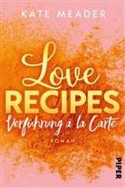 Kate Meader - Love Recipes - Verführung à la carte