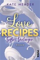 Kate Meader - Love Recipes - Süßes Verlangen