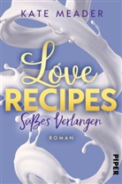 Kate Meader - Love Recipes - Süßes Verlangen