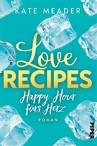 Kate Meader - Love Recipes - Happy Hour fürs Herz