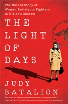 Judy Batalion - The Light of Days