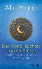 Abt Muho, Muho, (Abt) Muho - Der Mond leuchtet in jeder Pfütze