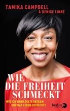 Tamik Campbell, Tamika Campbell, Denise Linke - Wie die Freiheit schmeckt