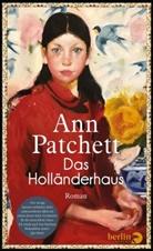 Ann Patchett - Das Holländerhaus