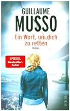 Guillaume Musso - Ein Wort, um dich zu retten