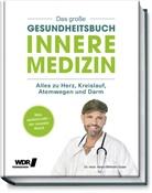Dr Heinz-Wilhelm Esser, Dr. Heinz-Wilhelm Esser, Heinz-Wilhelm Esser, Heinz-Wilhelm (Dr.) Esser - Das große Gesundheitsbuch - Innere Medizin