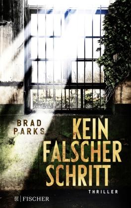 Brad Parks - Kein falscher Schritt - Thriller