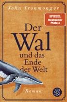 John Ironmonger - Der Wal und das Ende der Welt